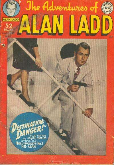 Adventures of Alan Ladd #5 Comic Books - Covers, Scans, Photos  in Adventures of Alan Ladd Comic Books - Covers, Scans, Gallery