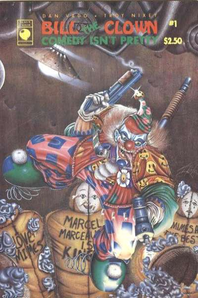 Bill the Clown: Comedy Isn't Pretty #1 comic books - cover scans photos Bill the Clown: Comedy Isn't Pretty #1 comic books - covers, picture gallery