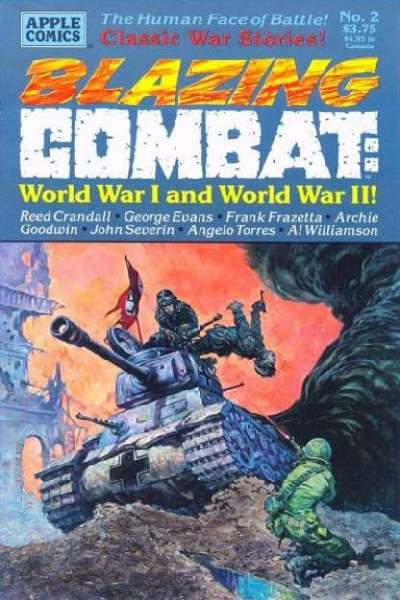 Blazing Combat: World War I and World War II Comic Books. Blazing Combat: World War I and World War II Comics.