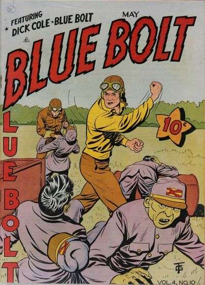Blue Bolt: Volume 4 #10 Comic Books - Covers, Scans, Photos  in Blue Bolt: Volume 4 Comic Books - Covers, Scans, Gallery