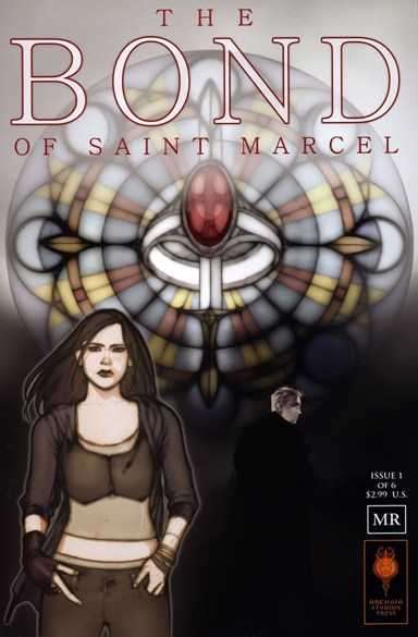 Bond of Saint Marcel #1 comic books for sale