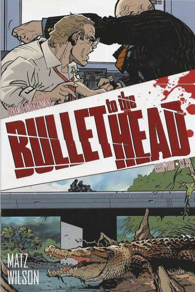Bullet to the Head #4 Comic Books - Covers, Scans, Photos  in Bullet to the Head Comic Books - Covers, Scans, Gallery