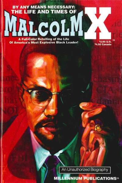 By Any Means Necessary: The Life and Times of Malcolm X #1 comic books for sale