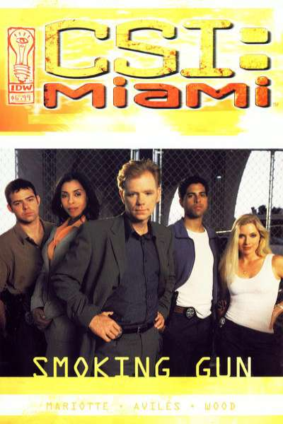 CSI: Miami - Smoking Gun #1 comic books - cover scans photos CSI: Miami - Smoking Gun #1 comic books - covers, picture gallery