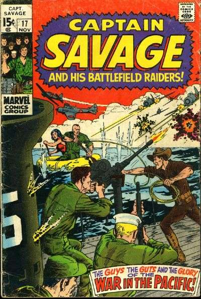 Captain Savage and His Leatherneck Raiders #17 Comic Books - Covers, Scans, Photos  in Captain Savage and His Leatherneck Raiders Comic Books - Covers, Scans, Gallery