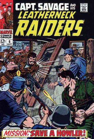Captain Savage and His Leatherneck Raiders #6 Comic Books - Covers, Scans, Photos  in Captain Savage and His Leatherneck Raiders Comic Books - Covers, Scans, Gallery