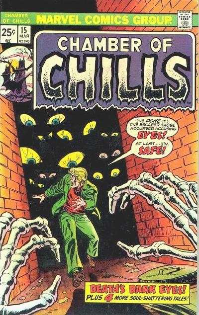 Chamber of Chills #15 Comic Books - Covers, Scans, Photos  in Chamber of Chills Comic Books - Covers, Scans, Gallery