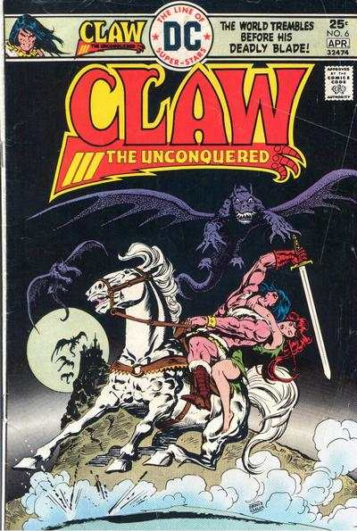 Claw the Unconquered #6 Comic Books - Covers, Scans, Photos  in Claw the Unconquered Comic Books - Covers, Scans, Gallery