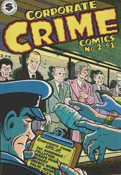 Corporate Crime Comics #2 Comic Books - Covers, Scans, Photos  in Corporate Crime Comics Comic Books - Covers, Scans, Gallery