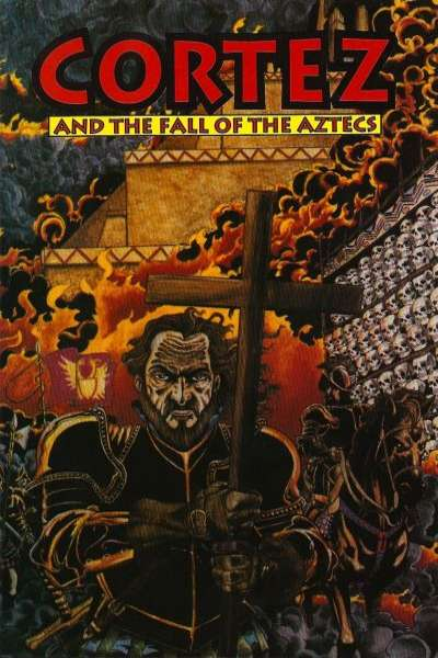 Cortez and the Fall of the Aztecs #1 comic books for sale