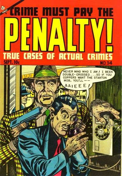 Crime Must Pay the Penalty #34 comic books for sale