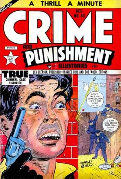 Crime and Punishment #45 Comic Books - Covers, Scans, Photos  in Crime and Punishment Comic Books - Covers, Scans, Gallery