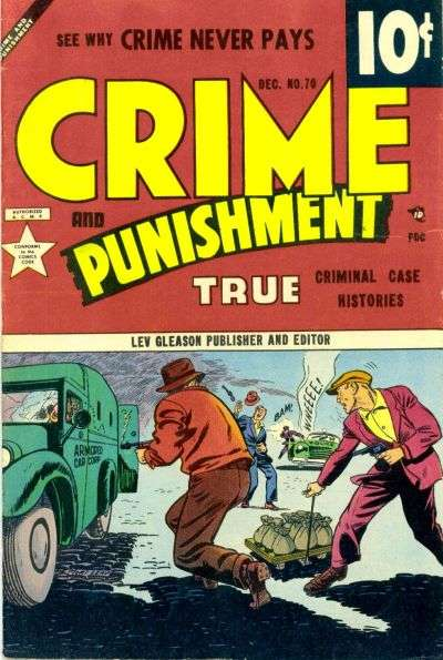Crime and Punishment #70 Comic Books - Covers, Scans, Photos  in Crime and Punishment Comic Books - Covers, Scans, Gallery