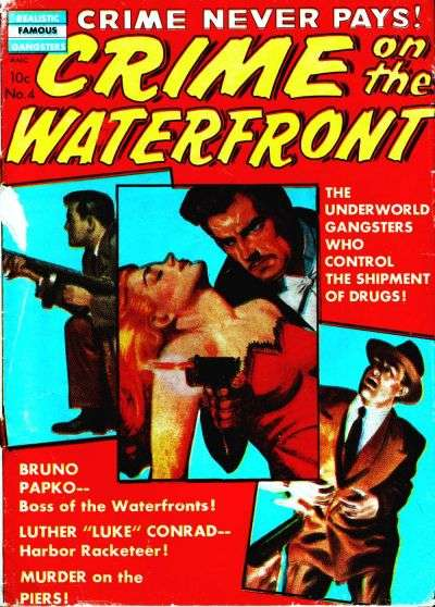 Crime on the Waterfront #4 comic books - cover scans photos Crime on the Waterfront #4 comic books - covers, picture gallery