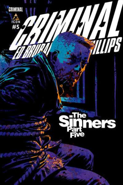 Criminal: The Sinners #5 Comic Books - Covers, Scans, Photos  in Criminal: The Sinners Comic Books - Covers, Scans, Gallery