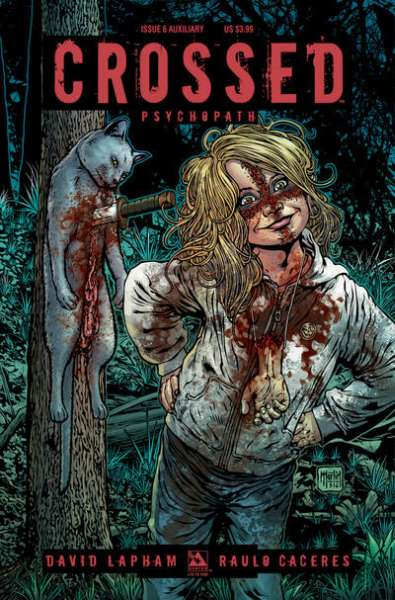 Crossed Psychopath #6 Comic Books - Covers, Scans, Photos  in Crossed Psychopath Comic Books - Covers, Scans, Gallery