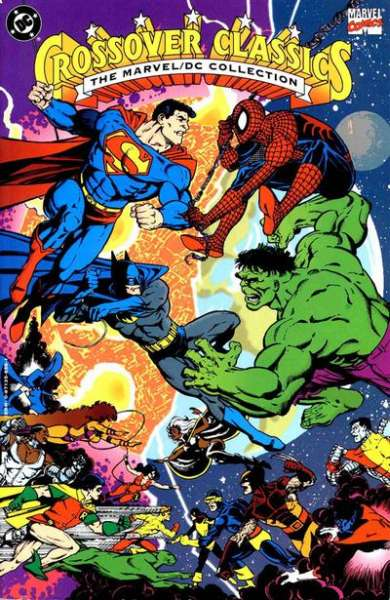 DC/Marvel: Crossover Classics comic books