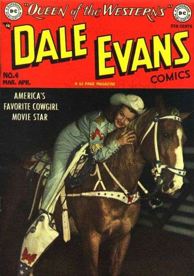 Dale Evans Comics #4 Comic Books - Covers, Scans, Photos  in Dale Evans Comics Comic Books - Covers, Scans, Gallery