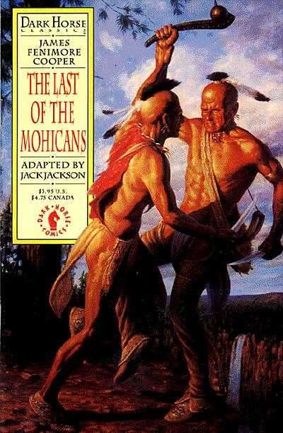 Dark Horse Classics: The Last of the Mohicans #1 Comic Books - Covers, Scans, Photos  in Dark Horse Classics: The Last of the Mohicans Comic Books - Covers, Scans, Gallery