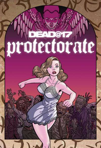 Dead at 17: Protectorate #1 comic books - cover scans photos Dead at 17: Protectorate #1 comic books - covers, picture gallery