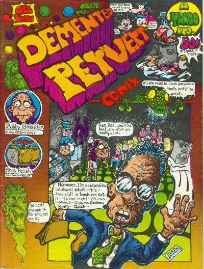 Demented Pervert Comix comic books