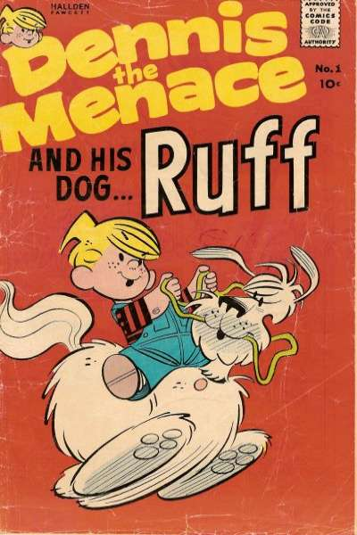 Dennis the Menace and his Dog Ruff #1 comic books - cover scans photos Dennis the Menace and his Dog Ruff #1 comic books - covers, picture gallery