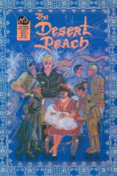 Desert Peach #12 Comic Books - Covers, Scans, Photos  in Desert Peach Comic Books - Covers, Scans, Gallery
