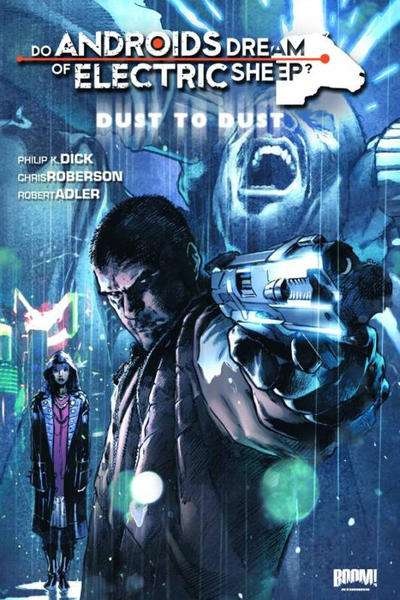 Do Androids Dream of Electric Sheep?: Dust to Dust #1 Comic Books - Covers, Scans, Photos  in Do Androids Dream of Electric Sheep?: Dust to Dust Comic Books - Covers, Scans, Gallery