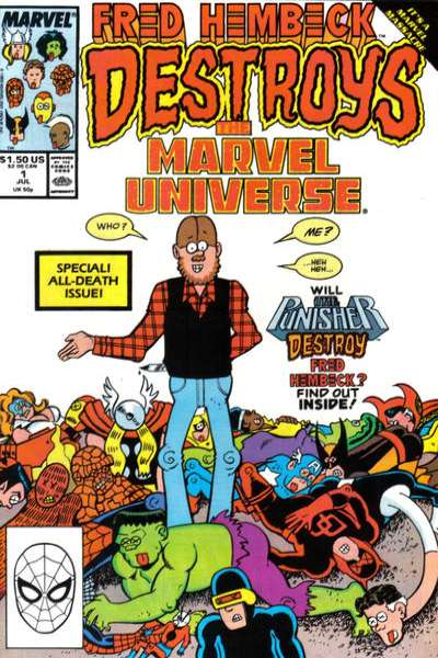 Fred Hembeck Destroys the Marvel Universe Comic Books. Fred Hembeck Destroys the Marvel Universe Comics.