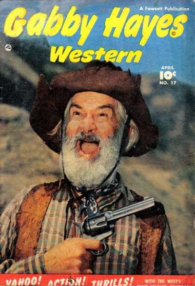Gabby Hayes Western #17 Comic Books - Covers, Scans, Photos  in Gabby Hayes Western Comic Books - Covers, Scans, Gallery