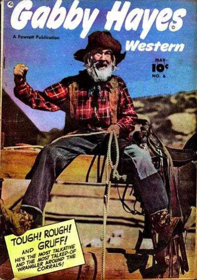 Gabby Hayes Western #6 Comic Books - Covers, Scans, Photos  in Gabby Hayes Western Comic Books - Covers, Scans, Gallery