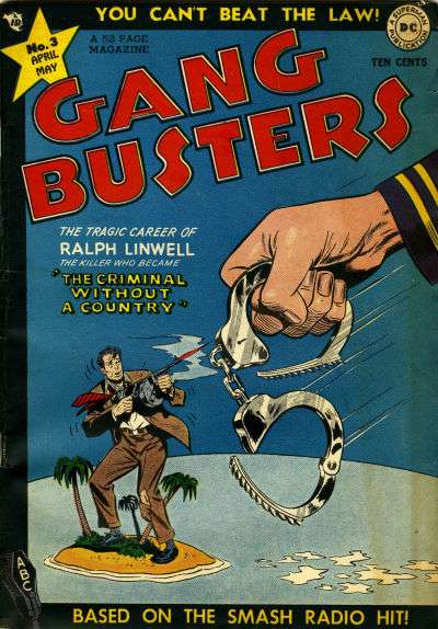 Gang Busters #3 Comic Books - Covers, Scans, Photos  in Gang Busters Comic Books - Covers, Scans, Gallery