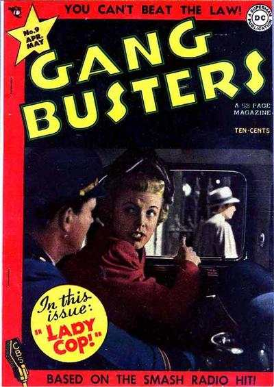 Gang Busters #9 Comic Books - Covers, Scans, Photos  in Gang Busters Comic Books - Covers, Scans, Gallery