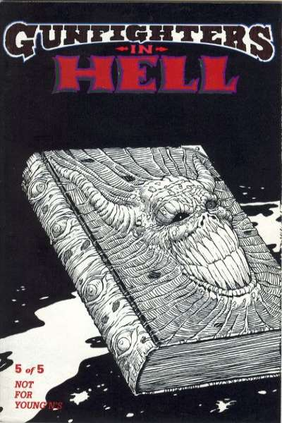 Gunfighters in Hell #5 Comic Books - Covers, Scans, Photos  in Gunfighters in Hell Comic Books - Covers, Scans, Gallery