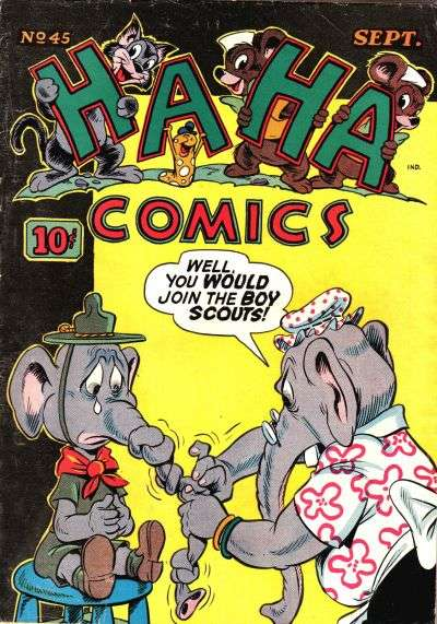 Ha Ha Comics #45 Comic Books - Covers, Scans, Photos  in Ha Ha Comics Comic Books - Covers, Scans, Gallery