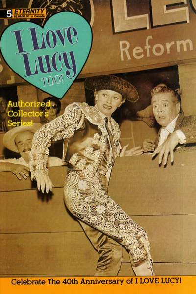 I Love Lucy Too! #5 comic books for sale