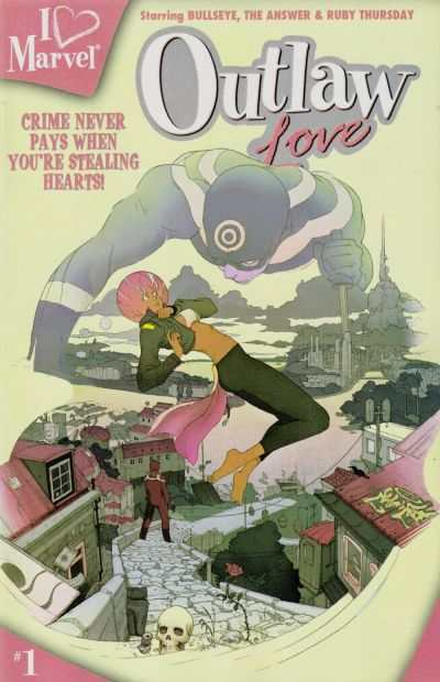 I heart Marvel: Outlaw Love #1 comic books - cover scans photos I heart Marvel: Outlaw Love #1 comic books - covers, picture gallery