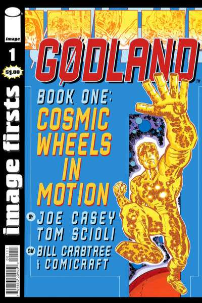 Image Firsts: Godland Comic Books. Image Firsts: Godland Comics.