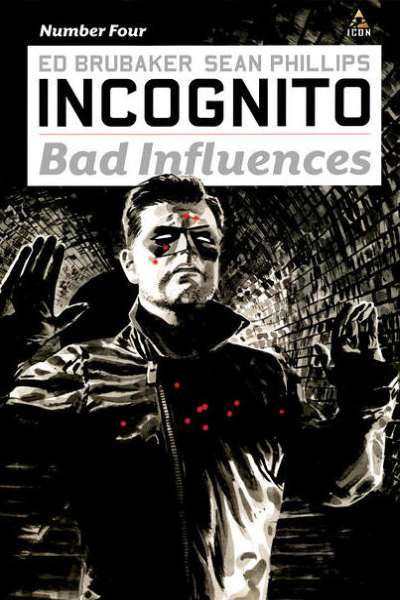 Incognito: Bad Influences #4 comic books - cover scans photos Incognito: Bad Influences #4 comic books - covers, picture gallery