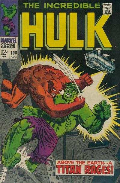 Incredible Hulk #106 comic books - cover scans photos Incredible Hulk #106 comic books - covers, picture gallery