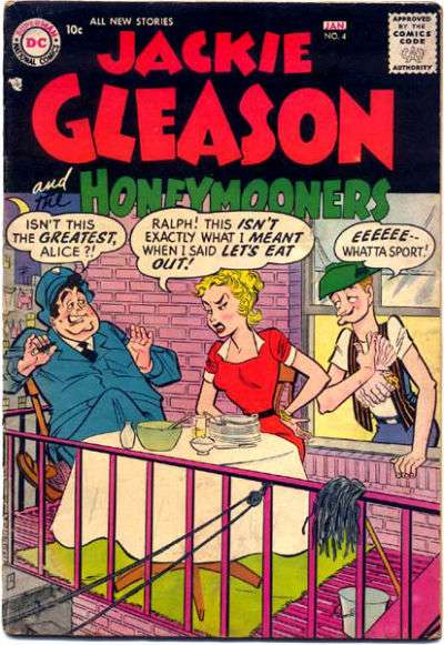 Jackie Gleason and the Honeymooners #4 Comic Books - Covers, Scans, Photos  in Jackie Gleason and the Honeymooners Comic Books - Covers, Scans, Gallery