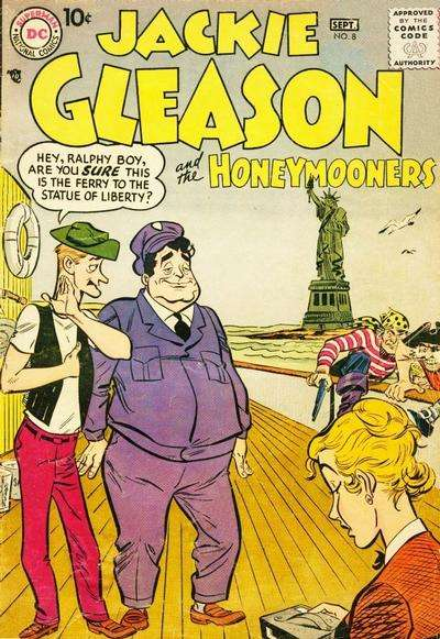 Jackie Gleason and the Honeymooners #8 Comic Books - Covers, Scans, Photos  in Jackie Gleason and the Honeymooners Comic Books - Covers, Scans, Gallery