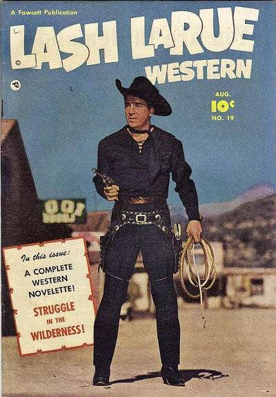 Lash Larue Western #19 Comic Books - Covers, Scans, Photos  in Lash Larue Western Comic Books - Covers, Scans, Gallery