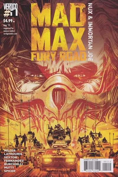 Mad Max: Fury Road: Nux & Immortan Joe Comic Books. Mad Max: Fury Road: Nux & Immortan Joe Comics.