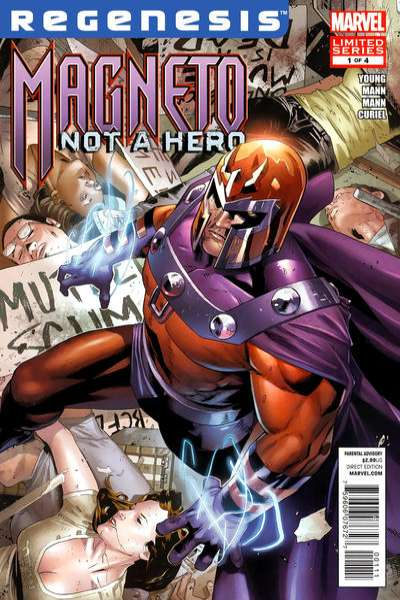 Magneto: Not a Hero Comic Books. Magneto: Not a Hero Comics.