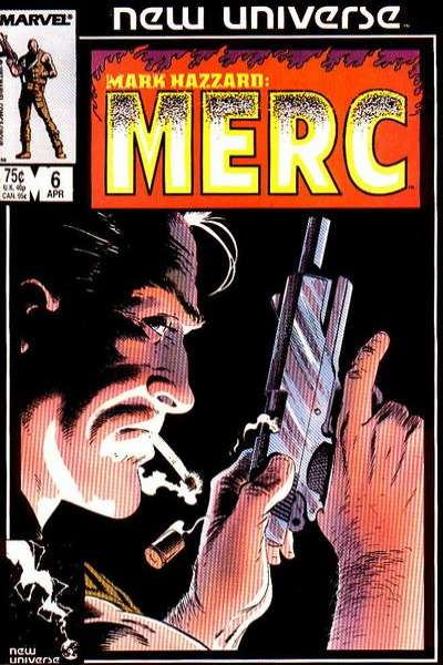 Mark Hazzard: MERC #6 Comic Books - Covers, Scans, Photos  in Mark Hazzard: MERC Comic Books - Covers, Scans, Gallery