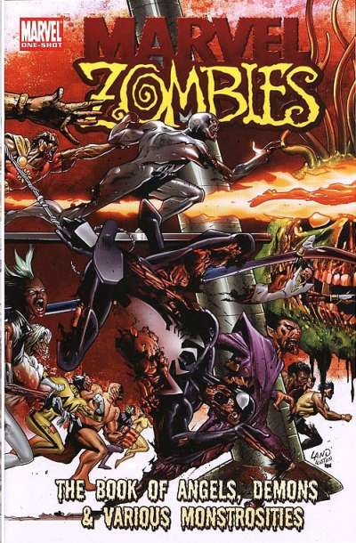 Marvel Zombies: The Book of Angels; Demons & Various Monstrosities Comic Books. Marvel Zombies: The Book of Angels; Demons & Various Monstrosities Comics.