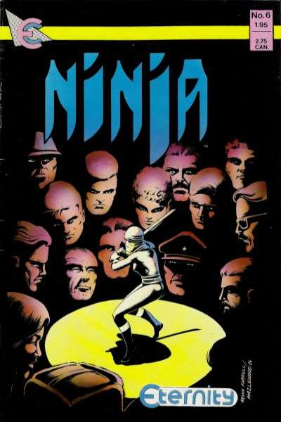 Ninja #6 Comic Books - Covers, Scans, Photos  in Ninja Comic Books - Covers, Scans, Gallery