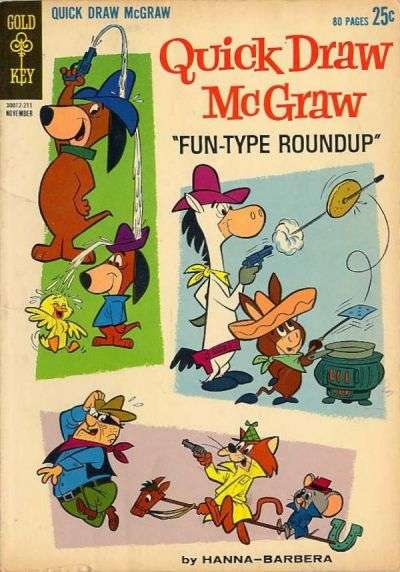 Quick Draw McGraw #12 Comic Books - Covers, Scans, Photos  in Quick Draw McGraw Comic Books - Covers, Scans, Gallery