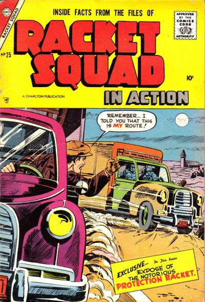 Racket Squad in Action #25 Comic Books - Covers, Scans, Photos  in Racket Squad in Action Comic Books - Covers, Scans, Gallery